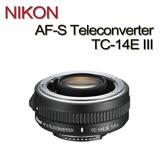 NIKON AF-S Teleconverter TC-14E III增距鏡增倍鏡遠攝增距器(公司貨)