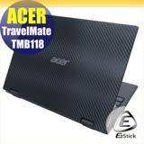 EZstick  ACER TravelMate TMB118  系列專用 Carbon黑色立體紋機身貼 (含上蓋貼、鍵盤週圍貼) DIY包膜