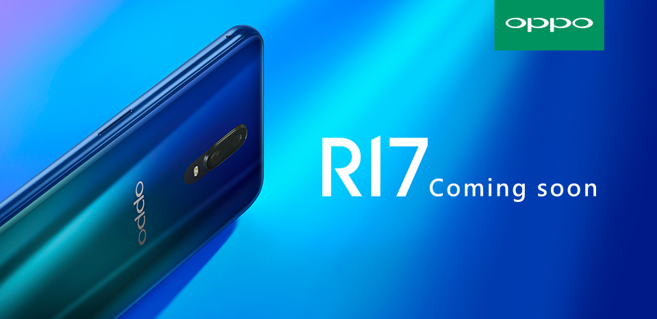 OPPO R17 Coming soon