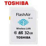 TOSHIBA 東芝 32GB FlashAir WiFi SDHC W-03 無線傳輸 記憶卡