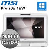 MSI Pro 20E 4BW-073【天使白駒】20型 All-in-One液晶電腦 (N3060/4G/500G/W10)