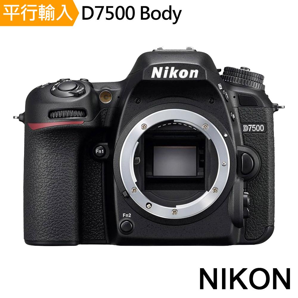 Nikon D7500 單機身*(中文平輸)-加送專業單眼攝影包+強力大吹球+細毛刷+拭鏡布+清潔液組+高透光保護貼
