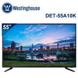 Westinghouse美國西屋 55吋 4K UHD液晶顯示器 DET-55A10K