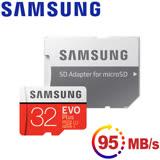 Samsung三星 microSDHC 32GB R95/W20MB UHS-I EVO+高速記憶卡-含轉卡