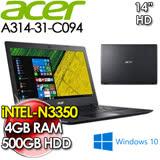 宏碁 ACER Aspire A314-31 C094 N3350/4GB/500GB/W10/2年保 黑色 超值文書筆電 贈筆電散熱座、筆電鍵盤膜、筆電清潔組