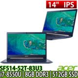 ACER SF514-52T-83U3 14吋觸控FHD/i7-8550U/8G/512G SSD/Win10 超薄邊框極輕薄筆電加贈日系美型耳機麥克風/清潔組/滑鼠墊/鍵盤膜