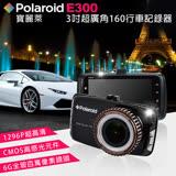 【Polaroid 寶麗萊】3.0吋超廣角160度行車記錄器 E300 (贈16G記憶卡)