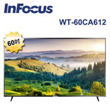 InFocus 60吋 4K智慧連網液晶顯示器 WT-60CA612
