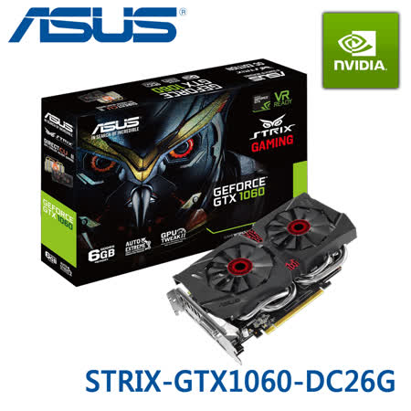 ASUS 華碩 STRIX-GTX1060-DC26G 顯示卡 / GTX1060 6GB GDDR5