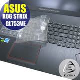 EZstick ASUS ROG STRIX GL753VE 系列專用 奈米銀抗菌 TPU 鍵盤保護膜