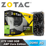 【ZOTAC 索泰】 GeForce GTX 1060 3GB AMP Core Edition 顯示卡