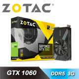 【ZOTAC 索泰】 GeForce GTX 1060 3GB 顯示卡