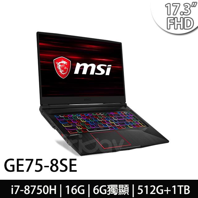 msi微星 GE75 8SE-092TW 17.3吋電競筆電(i7-8750H/16G/512G+1T/RTX2060-6G/WIN10)