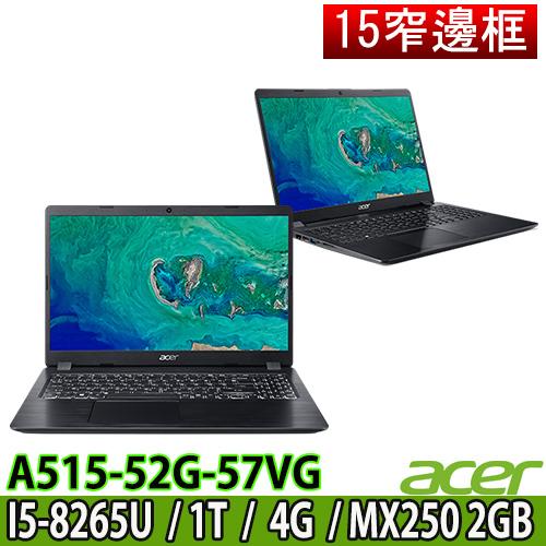 Acer A515-52G-57VG (黑)15.6吋FHD/i5-8265U/1TB/MX250 2G/4GB/獨顯效能機種 贈好禮三合一清潔組 鍵盤保護膜 滑鼠墊 64G隨身碟 美型耳麥