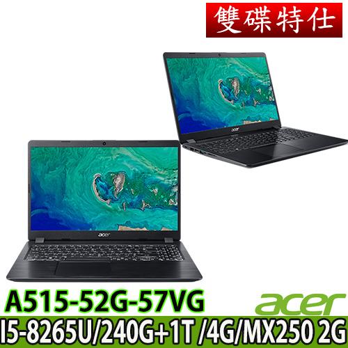 Acer A515-52G-57VG (黑)雙碟特仕版/i5-8265U/240G+1TB/MX250 2G/4GB/獨顯效能機種 贈好禮三合一清潔組 鍵盤保護膜 滑鼠墊 64G隨身碟 美型耳麥