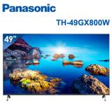 │Panasonic│國際牌 49吋 4K UHD 聯網液晶電視 TH-49GX800W