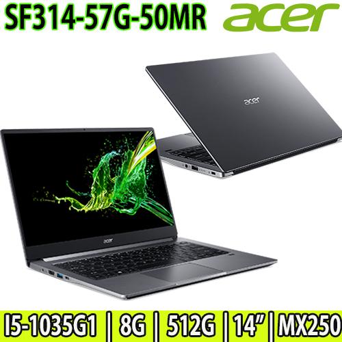 Acer SF314-57G-50MR i5-1035G1/MX250 2G/8G/512G SSD 14吋FHD IPS灰色 輕薄美型 加碼送:美型耳機麥克風/三合一清潔組/鍵盤膜/滑鼠墊/八爪散熱