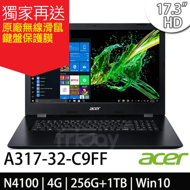 Acer A317-32-C9FF 17.3吋HD/ N4100/ 256G SSD+1TB/ Win10 筆電-加碼送原廠無線滑鼠+鍵盤保護膜