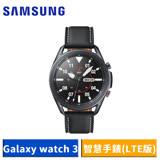 Samsung Galaxy watch 3 45mm R845 智慧手錶 (LTE)-【送原廠無線閃充充電板+玻璃保護貼+螢幕清潔三件套】