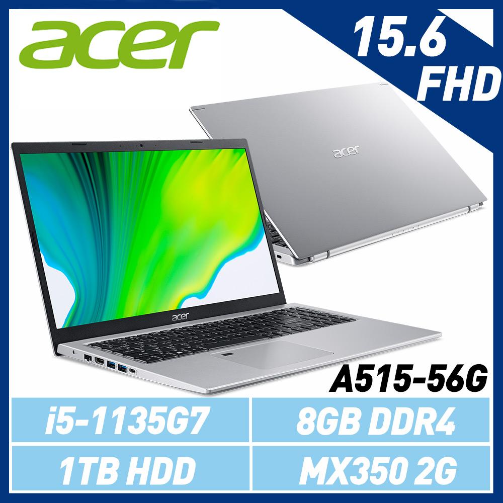 Acer A515-56G-57HX 15.6吋FHD/ i5-1135G7/ MX350 2G獨顯/ 1TB HDD/ Win10 銀色筆電-加碼送微軟無線行動滑鼠(隨機出貨)
